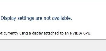 NVIDIA Display Settings are Not Available: How to Fix?
